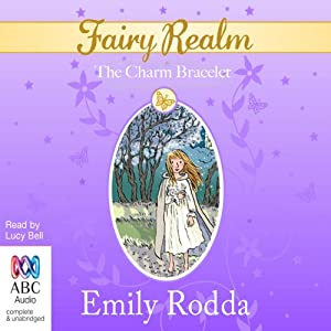 The Charm Bracelet: Fairy Realm, Book 1 Audiobook