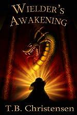 Wielder's Awakening (Wielder Trilogy Book 1)