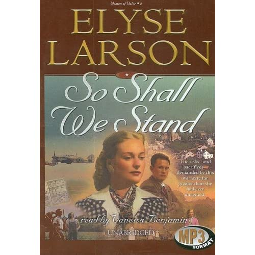 So Shall We Stand: Library Edition (Women of Valor) Elyse Larson and Vanessa Benjamin