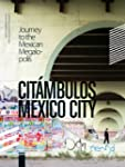 CITMBULOS - MEXICO CITY: Reise in di...
