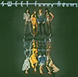 Sweet Fanny Adams by Sweet Extra tracks, Import, Original recording remastered edition (2005) Audio CD