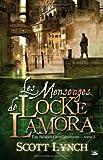 echange, troc Scott Lynch - Les Salauds Gentilshommes, tome 1 : Les Mensonges de Locke Lamora