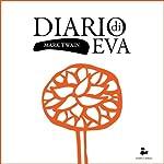 Diario di Eva [Eve's Diary] | Mark Twain