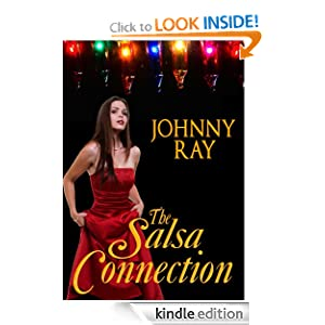 THE SALSA CONNECTION--AN INTERNATIONAL ROMANTIC THRILLER (THE RUSSIAN DANCER)
