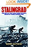 Stalingrad: The Battle that Shattered...