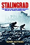 Stalingrad: The Battle that Shattered...