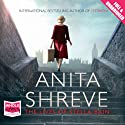 The Lives of Stella Bain (       UNABRIDGED) by Anita Shreve Narrated by Penelope Rawlins