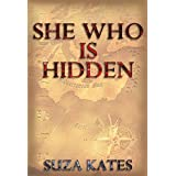 She Who is Hidden ~ Suza Kates