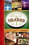Restaurant Recipes of the Ozarks, Arkansas