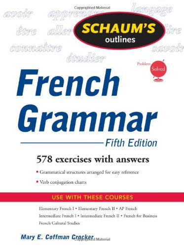 Schaum's Outline of French Grammar, 5ed (Schaum's Outline...