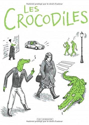 Les crocodiles : témoignages sur le harcèlement et le sexisme ordinaire