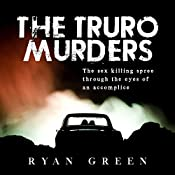 The Truro Murders | [Ryan Green]