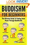 Buddhism: The Art and Science of Budd...
