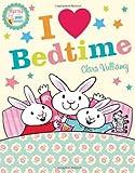 I Heart Bedtime (Martha and the Bunny Brothers) (0007419198) by Vulliamy, Clara