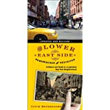 The Lower East Side Remembered and Revisited: A History and Guide to a Legendary New York Neighborhood (Updated and Revised) ~ Joyce Mendelsohn