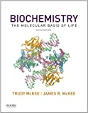 img - for Biochemistry: The Molecular Basis of Life book / textbook / text book