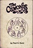 The Osmonds: The official story of the Osmond family