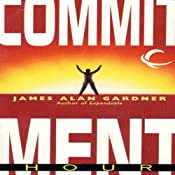 Commitment Hour: League of Peoples, Book 2 | James Alan Gardner