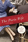 The Paris Wife: A Novel (Random House Reader's Circle)