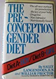 The Preconception Gender Diet (0871313723) by Sally Langendoen, R.N.