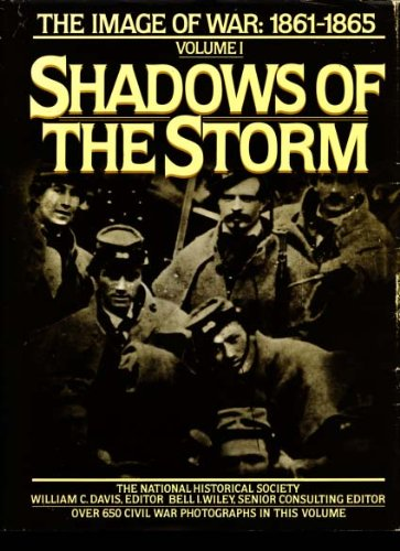 Shadows of the Storm: The Image of War, 1861-1865, Vol. 1 (Images of War : 1861-1865, Vol 1), Jenny Davis