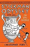 img - for Stickman Odyssey, Book 1: An Epic Doodle book / textbook / text book