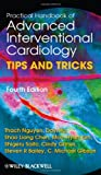 img - for Practical Handbook of Advanced Interventional Cardiology: Tips and Tricks book / textbook / text book