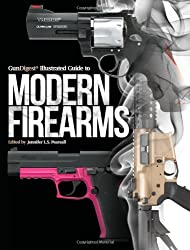 Gun Digest Illustrated Guide to Modern Firearms