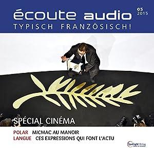 Écoute audio - Spécial cinéma. 05/2015 Audiobook