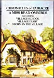 Chronicles of Fairacre: Village School / Village Diary / Storm in the Village (The Fairacre Omnibus)