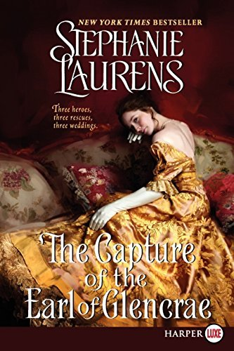 The Capture of the Earl of Glencrae LP (Cynster Sisters Trilogy) by Stephanie Laurens (2012-01-31)