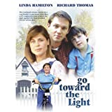 Go Toward the Light ~ Richard Thomas
