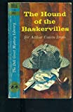 The hound of the Baskervilles: An adventure of Sherlock Holmes (A Gateway edition)