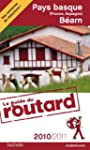 Guide du Routard Pays basque (France,...