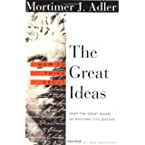 How to Think About the Great Ideas: From the Great Books of Western Civilization ~ Mortimer Jerome Adler