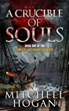 A Crucible of Souls (Book One of the Sorcery Ascendant Sequence)