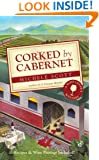 Corked by Cabernet (Wine Lover's Mystery series Book 5)