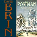 The Postman (       UNABRIDGED) by David Brin Narrated by David LeDoux