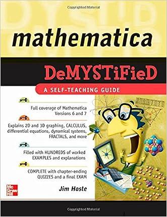 Mathematica DeMYSTiFied written by Jim Hoste