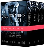 The Billionaire's Bet - Boxed Set (Erotic Romance)