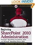 Beginning SharePoint 2010 Administrat...