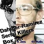 Dahmer-Ramirez Serial Killers Box Set: Brewer's Hill Butcher/Richard Ramirez | A. Zens