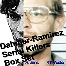 Dahmer-Ramirez Serial Killers Box Set: Brewer's Hill Butcher/Richard Ramirez Audiobook by A. Zens Narrated by  411 Audio
