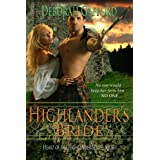 Highlander&#39;s Bride (Heart of the Highlander Series Book 1) ~ Deborah Gafford