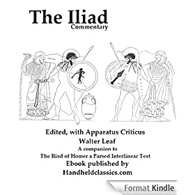 Commentary to the Iliad. Edited, with apparatus criticus, prolegomena, notes, and appendices (English Edition)