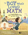 The Boy Who Loved Math: The Improbabl...