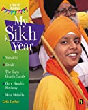 My Sikh Year (A Year of Religious Festivals)