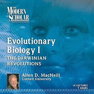 The Modern Scholar: Evolutionary Biology, Part 1 Lecture