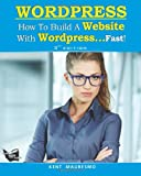 img - for How To Build a Website With WordPress...Fast! (3rd Edition - Read2Learn Guides) (Volume 3) book / textbook / text book
