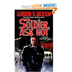 Soldier, Ask Not: A Novel in The Childe Cycle (Tor Science Fiction) by Gordon R. Dickson